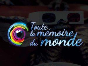 """Festival """"Toute la mémoire du monde"""""""