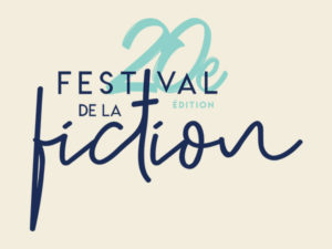 Festival de la fiction of La Rochelle : Hiventy at the 20th anniversary of the event
