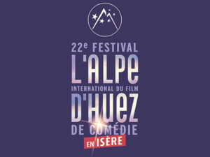 Opening of the 22th Festival international du film de comédie de l'Alpe d'Huez 2019