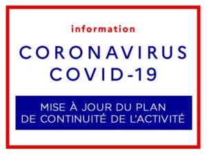 COVID-19 / Mise à jour du plan de continuité de l'activité