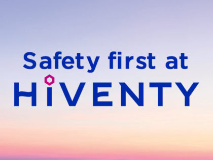 Safety first at Hiventy